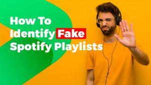 Fake Spotify Playlists